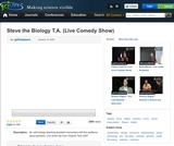 Steve the Biology T.A. (Live Comedy Show)