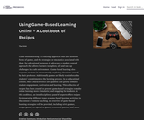 Using Game-Based Learning Online – A Cookbook of Recipes