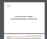 Social Emotional Learning Standards, Benchmarks, and Indicators