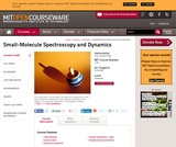 Small-Molecule Spectroscopy and Dynamics, Fall 2008