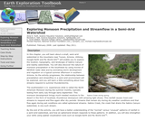 Earth Exploration Toolbook Chapter: Exploring Monsoon Precipitation and Streamflow in a Semi-Arid Watershed