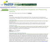 Designing Fast and Slow Airplanes and Measuring Velocity