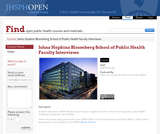 Johns Hopkins Bloomberg School of Public Health Faculty Interviews