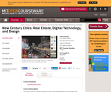 New Century Cities: Real Estate, Digital Technology, and Design, Fall 2004