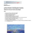 Putting Down Roots in Earthquake Country