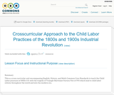 Crosscurricular Approach to the Child Labor Practices of the 1800s and 1900s Industrial Revolution