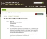 The Plan: Ethics and Physician Assisted Suicide