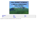 Field Project Tutorials: A Virtual (Structural) Field Project