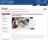 Training Methods and Continuing Education for Health Workers