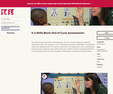 K-2 Skills Block: End of Cycle Assessments