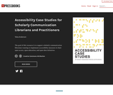 Accessibility Case Studies for Scholarly Communication Librarians and Practitioners – Simple Book Publishing