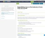 Digital Media:  Learn to Use Audacity to Create Audio Recordings