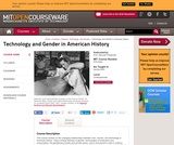 Technology and Gender in American History, Spring 2004