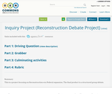 Inquiry Project (Reconstruction Debate Project)