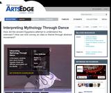 Interpreting Mythology Through Dance
