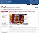 Pharmaceuticals Management for Under-served Populations