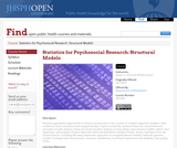 Statistics for Psychosocial Research: Structural Models