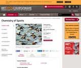 Chemistry of Sports, Spring 2013