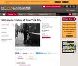 Metropolis: History of New York City, Fall 2009