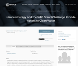 Resources: Nanotechnolgy and the NAE Grand Challenge Provide Access to Clean Water