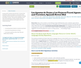Los Agentes de Viajes y Los Viajeros/Travel Agents and Travelers, Spanish Novice Mid