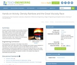 Density Rainbow and the Great Viscosity Race