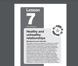 My Future-My Choice Lesson 7: Healthy and Unhealthy Relationships