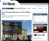Three Newport Mansions of the Gilded Age