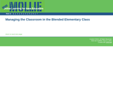 Managing the Classroom in the Blended Elementary Class