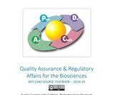 Quality Assurance & Regulatory Affairs for the Biosciences