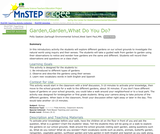 Garden, Garden, What Do You Do?