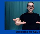 American Sign Language 102 OER