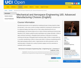 Mechanical and Aerospace Engineering 165: Advanced Manufacturing Choices (English)