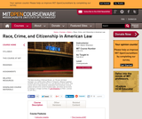 Race, Crime, and Citizenship in American Law, Fall 2014
