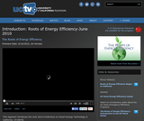 The Roots of Energy Efficiency: Introduction, June 2010