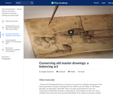 Conserving old master drawings: a balancing act
