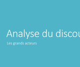OER-UCLouvain: Analyse du discours : Les grands acteurs