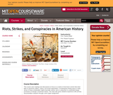 Riots, Strikes, and Conspiracies in American History, Fall 2010