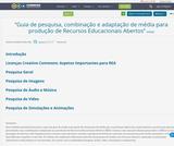"""""""Guia de pesquisa, combinação e adaptação de média para produção de Recursos Educacionais Abertos"""""""