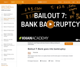 Financial Bailout 7: Bank goes into bankruptcy