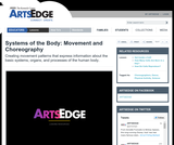 Systems of the Body: Movement and Choreography