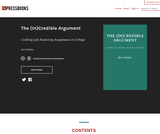 The (In)Credible Argument: Crafting and Analyzing Arguments in College