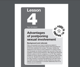 My Future-My Choice Lesson 4: Advantages of postponing sexual involvement