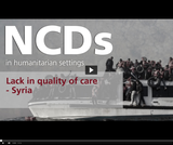 NCDs in Humanitarian Settings (4/14) - Lack in quality of care - Syria