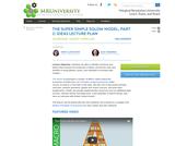 Macro Lecture Plan: THE SUPER SIMPLE SOLOW MODEL, PART 2: IDEAS LECTURE PLAN
