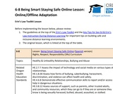 6-8  Being Smart Staying Safe Online Lesson (Online/Offline Adaptation)