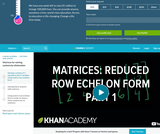 Linear Algebra: Matrices: Reduced Row Echelon Form 1