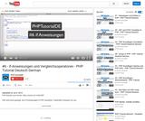 #6 - if-Anweisungen und Vergleichsoperatoren - PHP Tutorial Deutsch German