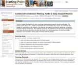Collaborative Decision Making: NASA's Deep Impact Mission