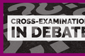 Cross Examination in Debate